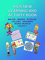 Kids New Learning And Activity Book:: Mazes, Puzzles, Tables, Math - Boys and Girls Aged 4-8 (English Edition)
