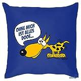Cooles Hundekissen ! Ohne mich ist alles doof ! von Goodman Design