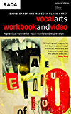 The Vocal Arts Workbook + video: A practical course for developing the expressive range of your voice.