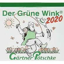 Gärtner Pötschkes Der Grüne Wink Tages-Gartenkalender 2020: Abreißkalender Der Grüne Wink