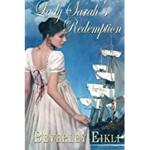 Lady Sarah's Redemption by Beverley Eikli (2012-07-26)