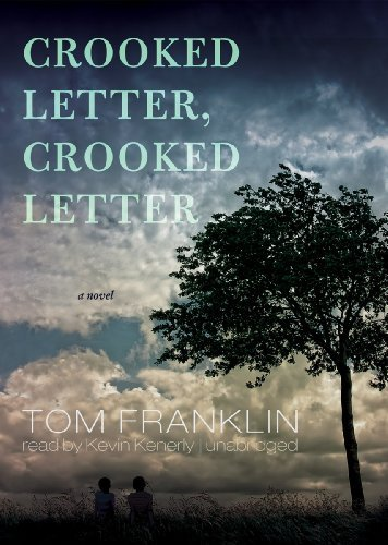 Crooked Letter, Crooked Letter by Tom Franklin (2010-10-05)