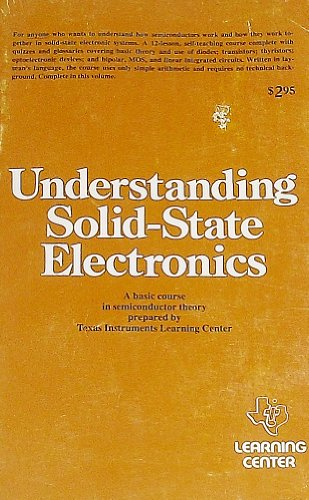 radio-shack-understanding-solid-state-electronics-a-self-teaching-course-in-basic-semiconductor-theo