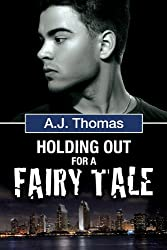 Holding Out for a Fairy Tale (Least Likely Partnership Book 2) (English Edition)
