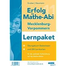 Erfolg im Mathe-Abi 2011 Mecklenburg-Vorpommern Lernpaket: Übungsbuch für das Basiswissen sowie 200 Lernkarten für die optimale Vorbereitung auf das Mathe-Abitur