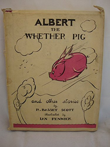 Albert the Whether Pig and Other Stories