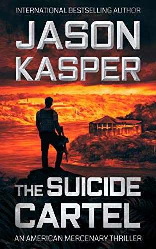 The Suicide Cartel: A David Rivers Thriller (American Mercenary Book 5) (English Edition)