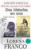 Libros PDF EDICIoN ESPECIAL Historia de dos almas Lo que el tiempo olvido (PDF y EPUB) Descargar Libros Gratis