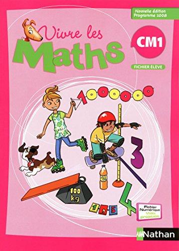 Vivre les maths CM1 par Collectif