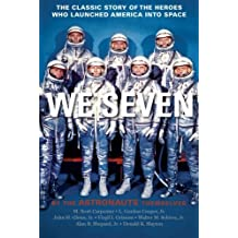 We Seven: By the Astronauts Themselves