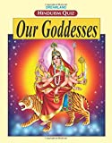 Our Goddesses (Hinduism Quiz)