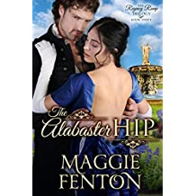 The Alabaster Hip (The Regency Romp Trilogy Book 3) (English Edition)