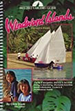 Sailor's Guide to the Windward Islands: Martinique to Grenada (Sailor's Guides)