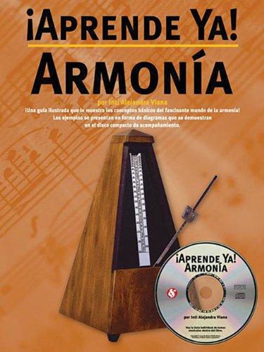 APRENDE YA! TOCAR+CD ARMONIA por Viana Alejandra