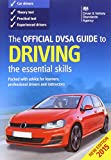 The Official DVSA Guide to Driving 2015: The...
