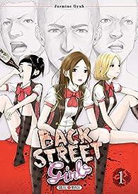 Back street girls, tome 1 par Jasmine Gyuh