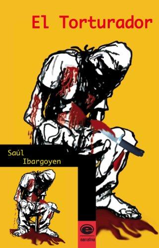 El Torturador por Saúl Ibargoyen