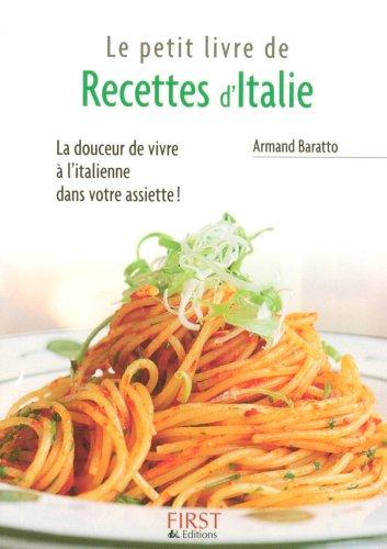 Petit livre de - Recettes d'Italie (LE PETIT LIVRE) par Armand BARATTO