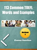 113 Common TOEFL Words and Examples: Workbook 3 (English Edition)