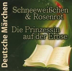 Schneeweißchen & Rosenrot - Die Prinzessin auf der Erbse - Hörbuch CD