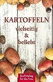 Kartoffeln - vielseitig & beliebt (Minibibliothek)