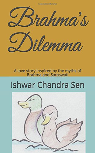 brahmas-dilemma-a-love-story-inspired-by-the-myths-of-brahma-and-saraswati