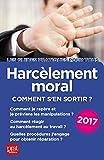 Harcèlement moral 2017: Comment s'en sortir ?...
