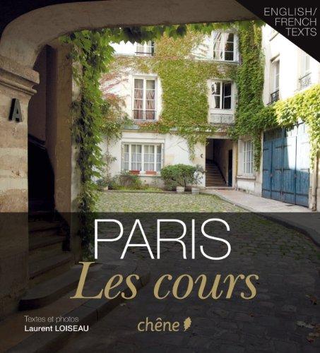 Paris Les cours par (Broché - Feb 9, 2011)