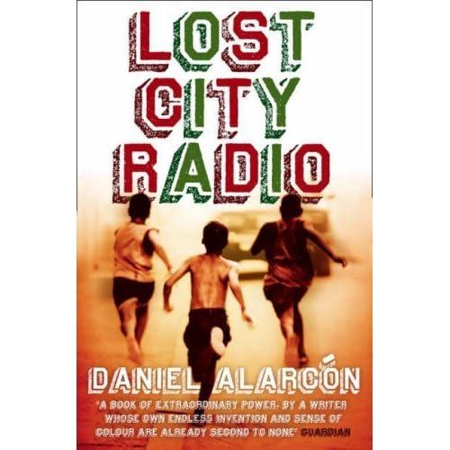Lost City Radio by Daniel Alarcón (2008-04-01)