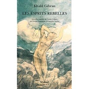 Les esprits rebelles - Nouvelles traduites par Evelyne Larguèche et Françoise Neyrod