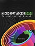Microsoft Access 2010 Tutorial and La...