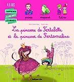 La princesse de fertabelle et la princesse de fertamaline - Dès 4 ans