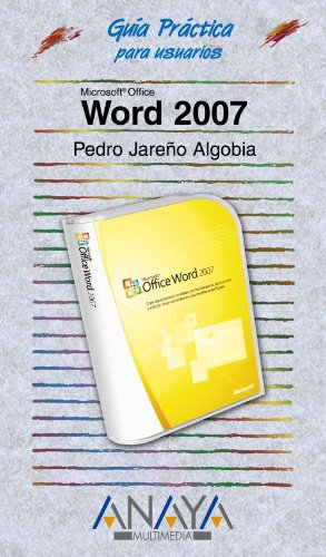 Word 2007 (Guías Prácticas) por Pedro Jareño Algobia