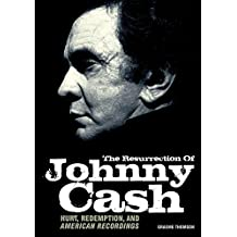 Resurrection of Johnny Cash