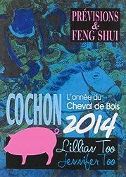Cochon 2014 - Prévisions & Feng Shui