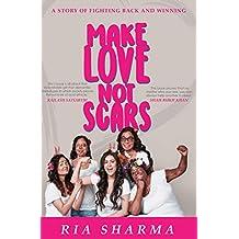 Make Love Not Scars