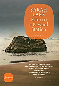 Ritorno a Kiward Station (Romanzi) di [Lark, Sarah]