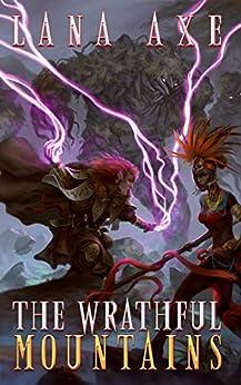 The Wrathful Mountains (English Edition) di [Axe, Lana]