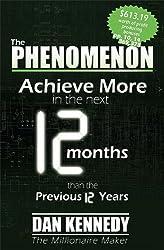 The Phenomenon by Dan Kennedy (2009-06-01)