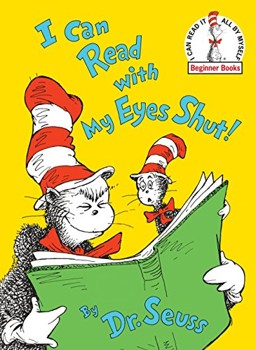 I Can Read with My Eyes Shut (I can read it all by myself beginner books) por Dr Seuss