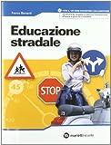 EDUCAZIONE STRADALE +CD