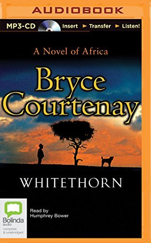 Whitethorn by Bryce Courtenay (2015-12-01)