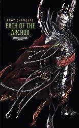 Path of the Archon (Dark Eldar Path, Band 3)