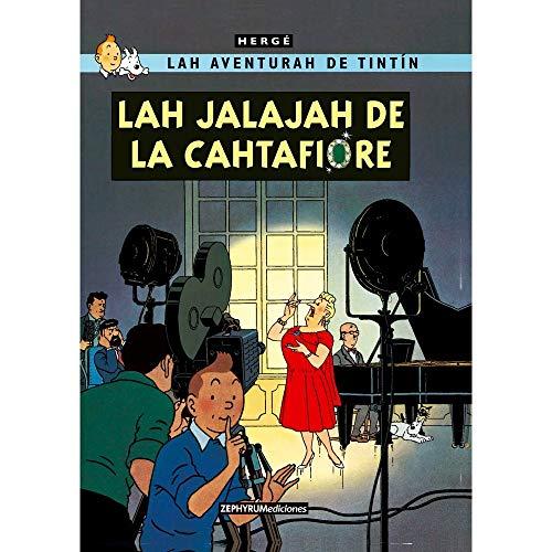 Lah jalajah de la Cahtafiore (Lah aventurah de Tintín)
