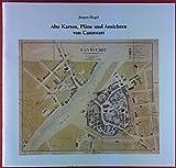 Alte Karten, Pläne und Ansichten von Canstatt. Begleitheft zu einer Ausstellung des Stadtarchivs Stuttgart im Stadtmuseum Bad Cannstatt vom 19.10.2002 bis 2.2.2003, Katalog