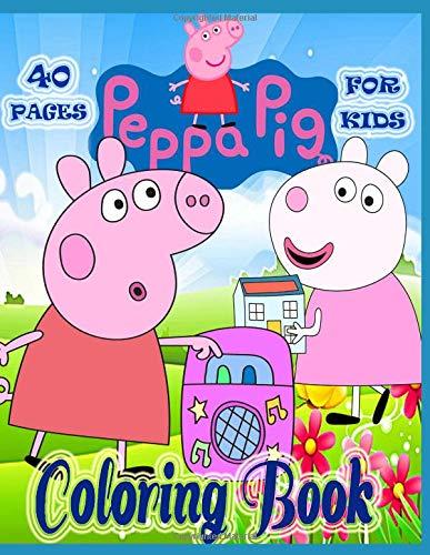 Peppa Pig Coloring book for kids: 40 pages por Susan Cruz