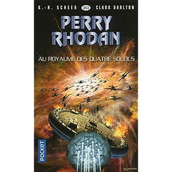 Perry Rhodan n°363 : Au royaume des quatre-soleils
