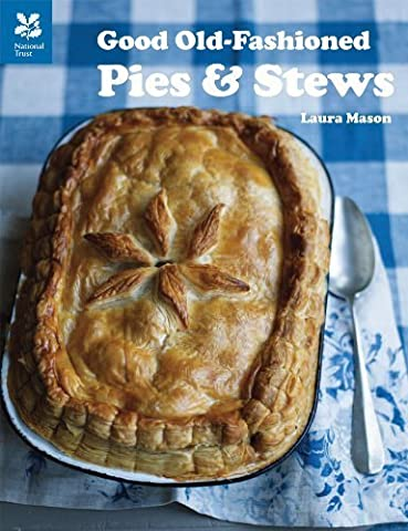 Good Old-Fashioned Pies & Stews by Laura Mason (2011-11-28)