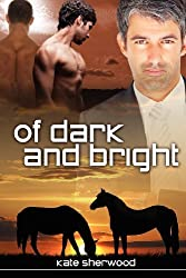 Of Dark and Bright by Kate Sherwood (2012-03-26)