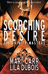 Scorching Desire (The Trinity Masters) (Volume 3) by Lila Dubois (2014-05-06)